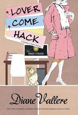 Lover Come Hack - Madison Night Mystery 6 (Hardback)