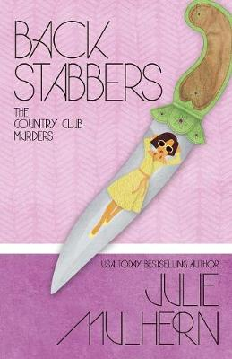 Back Stabbers - Country Club Murders 8 (Paperback)