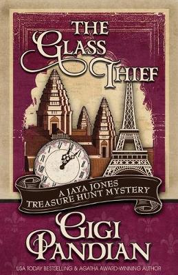 The Glass Thief - Jaya Jones Treasure Hunt Mystery 6 (Paperback)