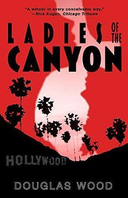 Ladies of the Canyon (Hardback)