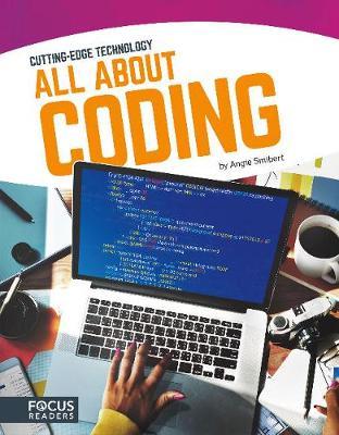 Cutting Edge Technology: All About Coding (Hardback)