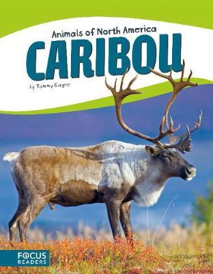 Animals of North America: Caribou (Hardback)