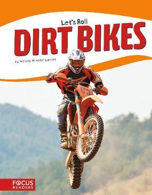 Let's Roll: Dirt Bikes (Hardback)