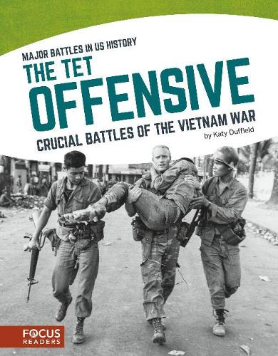 Major Battles in US History: The Tet Offensive (Paperback)