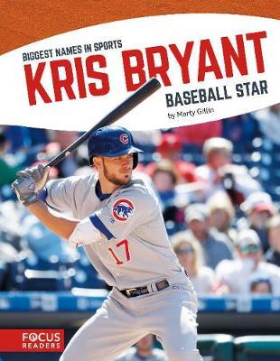 Biggest Names in Sports: Kris Bryant (Paperback)