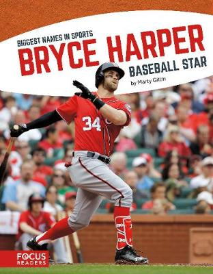 Biggest Names in Sports: Bryce Harper (Paperback)