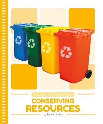 Community Economics: Conserving Resources (Paperback)