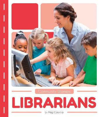 Community Workers: Librarians (Paperback)