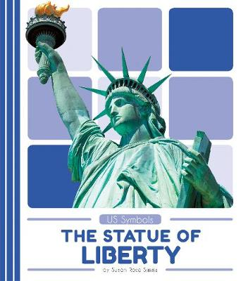 US Symbols: Statue of Liberty (Paperback)