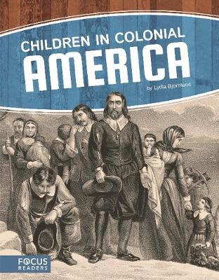 Children in the Colonial America (Hardback)