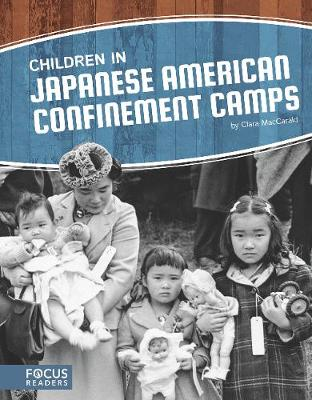 Children in Japanese American Confinement Camps (Hardback)