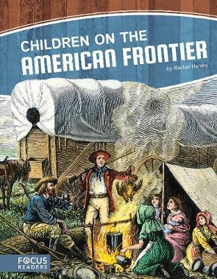 Children on the American Frontier (Hardback)