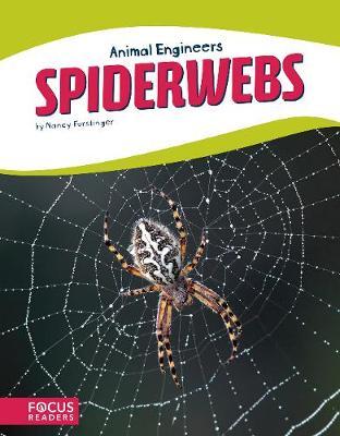 Animal Engineers: Spiderwebs (Paperback)