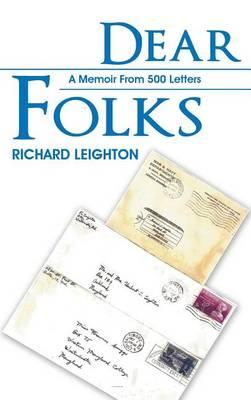 Dear Folks: A Memoir From 500 Letters (Hardback)