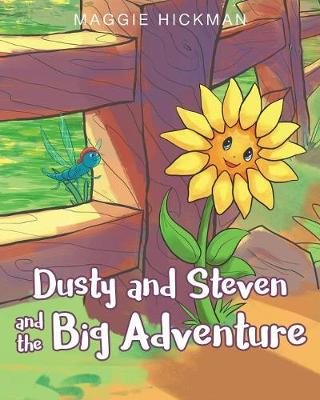 Dusty and Steven and the Big Adventure (Paperback)