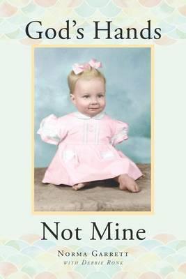 God's Hands, Not Mine (Paperback)