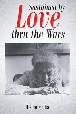 Sustained by Love Thru the Wars (Paperback)