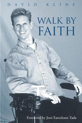 Walk by Faith (Paperback)
