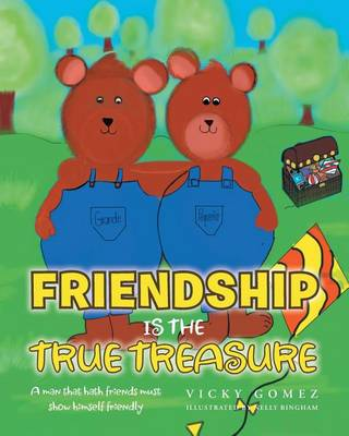 Friendship Is the True Treasure (Paperback)