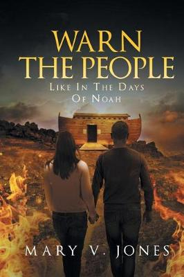 Warn the People Like in the Days of Noah (Paperback)