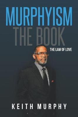 Murphyism the Book: The Law of Love (Paperback)