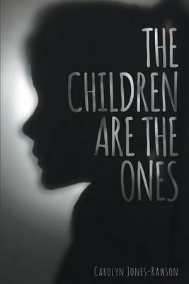 The Children Are the Ones (Paperback)