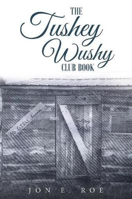 The Tushey Wushy Club Book (Paperback)