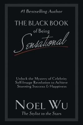 The Black Book of Being Sensational (Paperback)