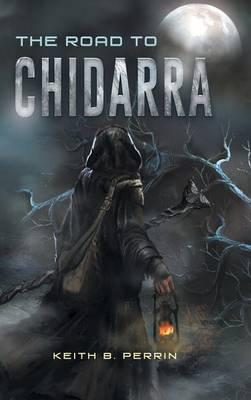 The Road to Chidarra (Hardback)