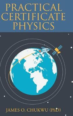 Practical Certificate Physics (Hardback)