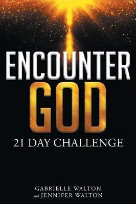 Encounter God: 21 Day Challenge (Paperback)