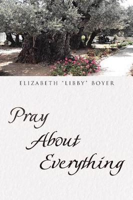 Pray about Everything (Paperback)