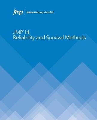 JMP 14 Reliability and Survival Methods (Paperback)