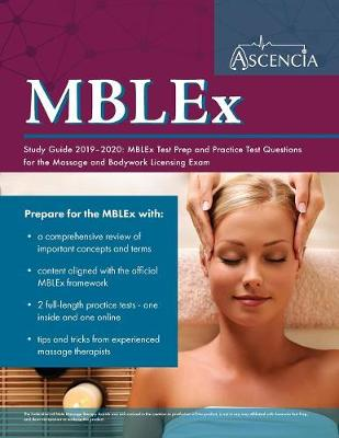 MBLEx Study Guide 2019-2020: MBLEx Test Prep and Practice Test Questions for the Massage and Bodywork Licensing Exam (Paperback)