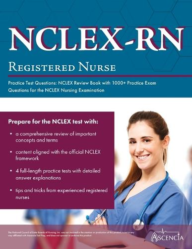 NCLEX-RN Practice Test Questions: NCLEX Review Book with 1000+ Practice Exam Questions for the NCLEX Nursing Examination (Paperback)
