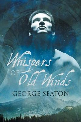 Whispers of Old Winds (Paperback)