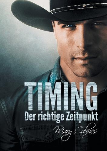 Timing: Der Richtige Zeitpunkt - Timing (Deutsch) 1 (Paperback)