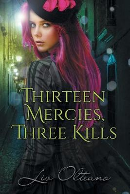 Thirteen Mercies, Three Kills (Paperback)