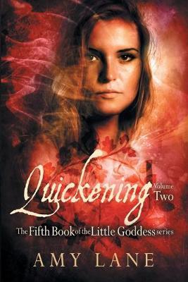 Quickening, Vol. 2 - Little Goddess 5 (Paperback)