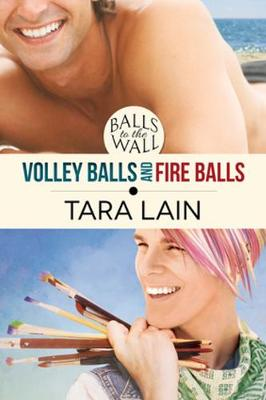 Balls to the Wall - Volley Balls and Fire Balls - Balls to the Wall (Paperback)