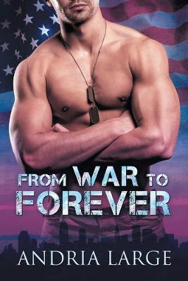 From War to Forever (Paperback)
