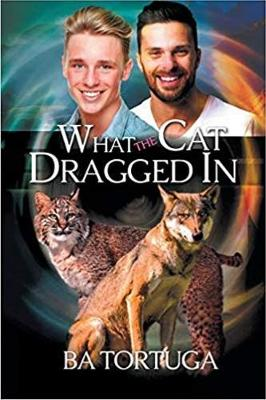 What the Cat Dragged In (Paperback)