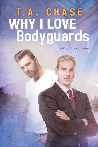 Why I Love Bodyguards (Paperback)