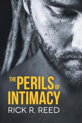The Perils of Intimacy (Paperback)