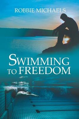 Swimming to Freedom (Paperback)