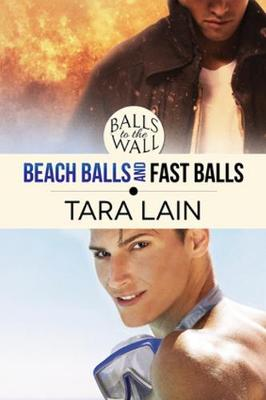 Balls to the Wall - Beach Balls and Fast Balls - Balls to the Wall (Paperback)
