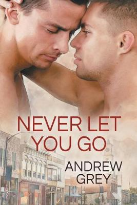 Never Let You Go - Forever Yours 2 (Paperback)