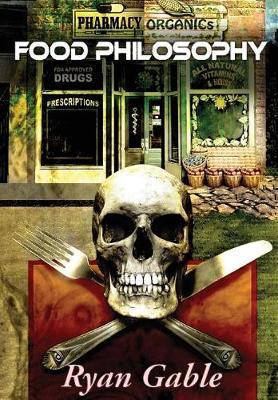 Food Philosophy (Hardback)