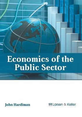 Economics of the Public Sector (Hardback)