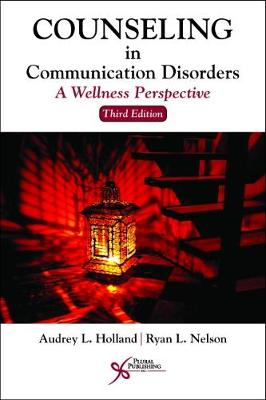 Counseling in Communication Disorders: A Wellness Perspective (Paperback)